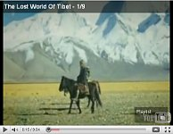 The lost world of Tibet - part 1.
